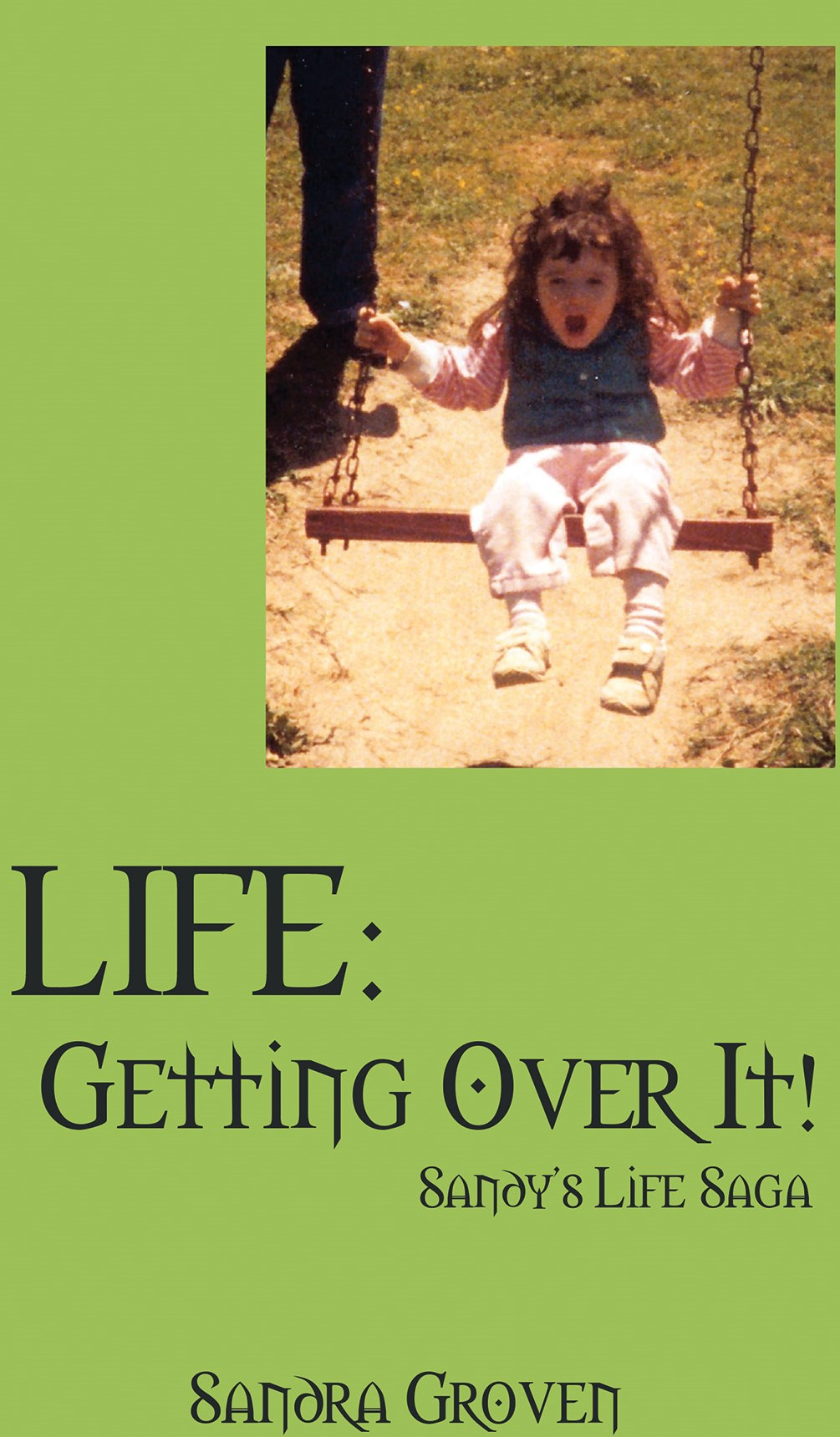 Life: Getting Over It Book Cover