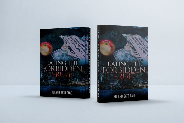 Book Cover for Eating the Forbidden Fruit a new novel by Roland Sato