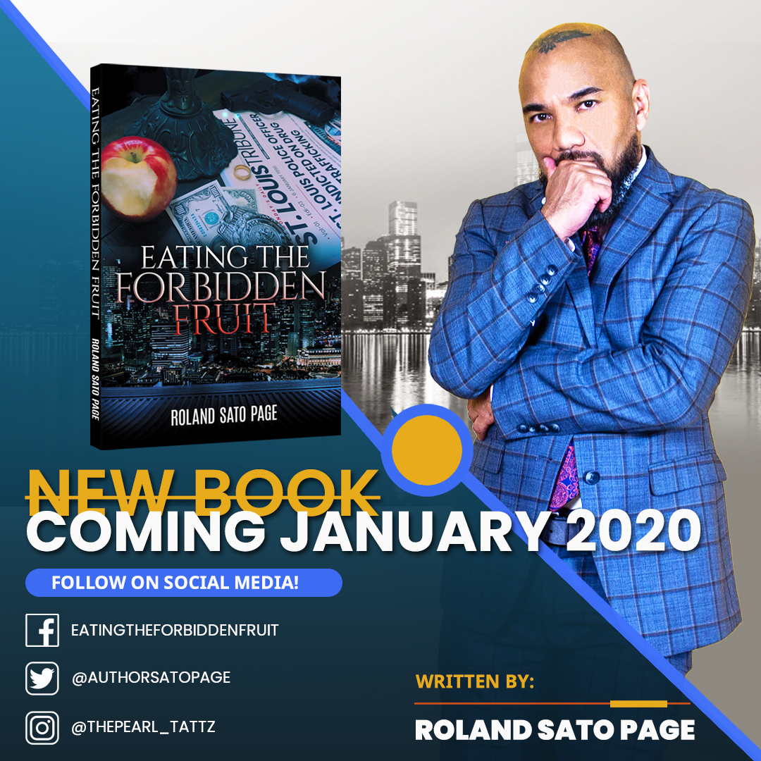 Roland Sato the author of Eating the Forbidden Fruit new novel to be published January 2020